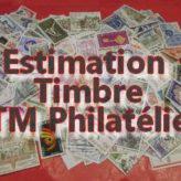 Estimation gratuite pour connaitre la valeur de vos timbres